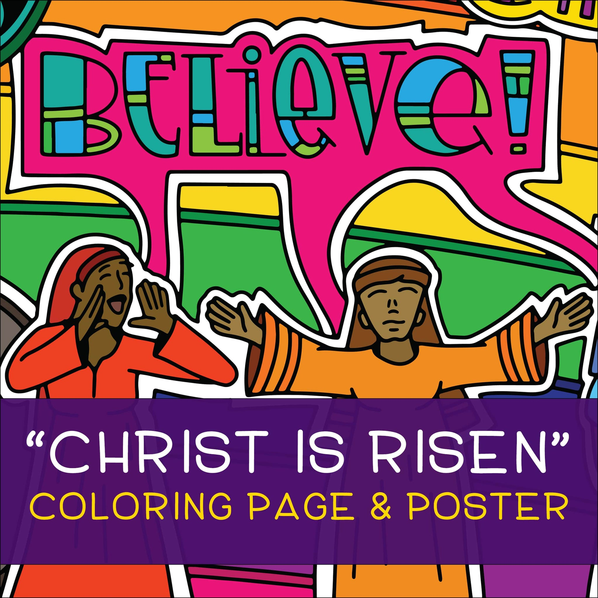 Christ is Risen Coloring Page & Poster