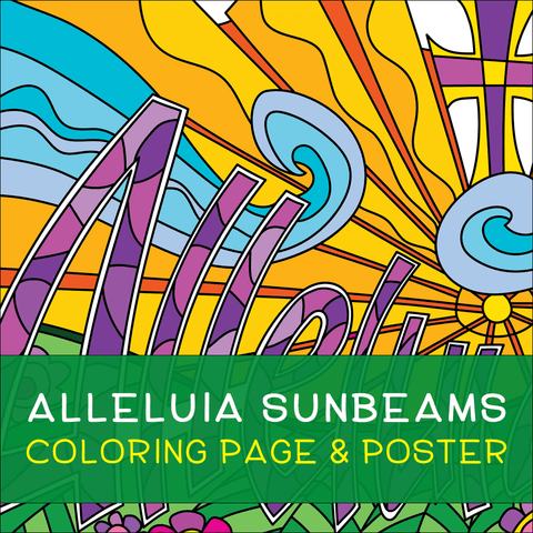 Alleluia Sunbeams Coloring Page & Poster