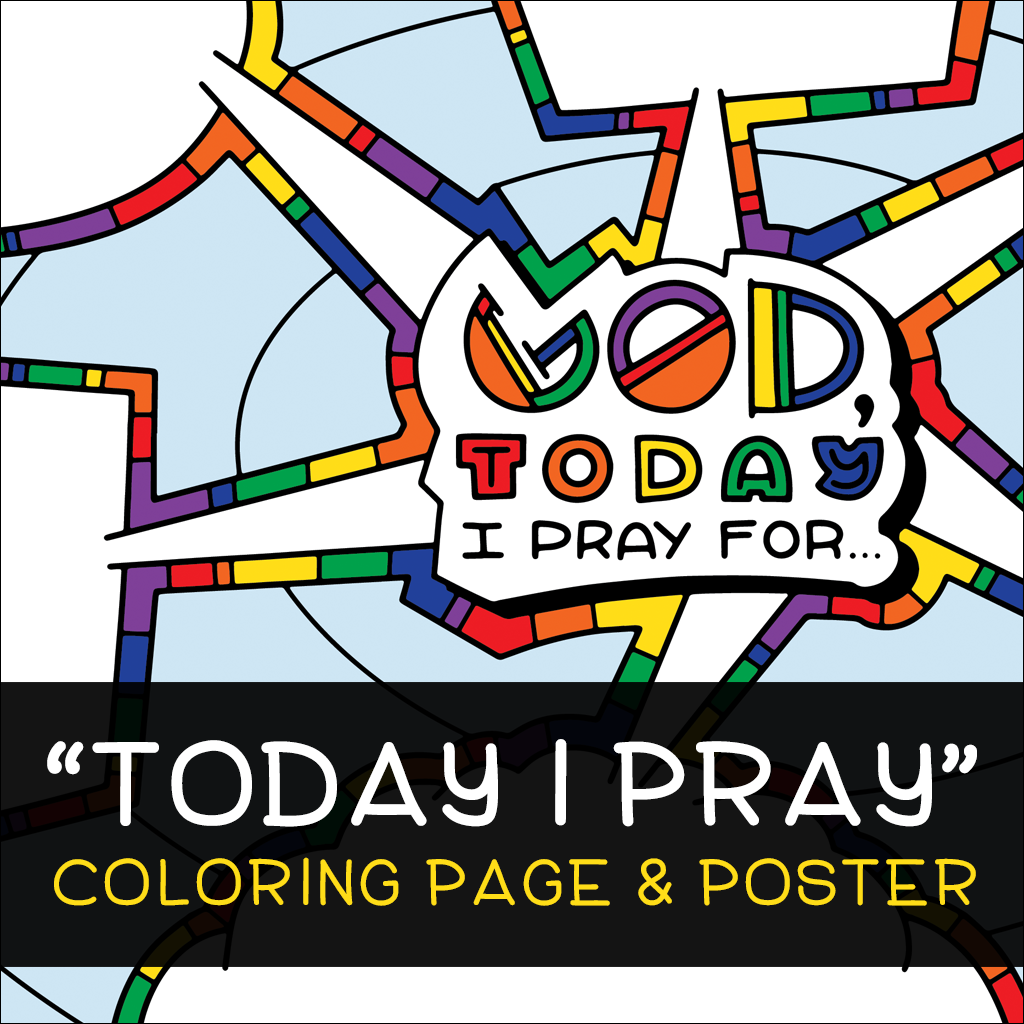 Today I Pray Coloring Page and Poster
