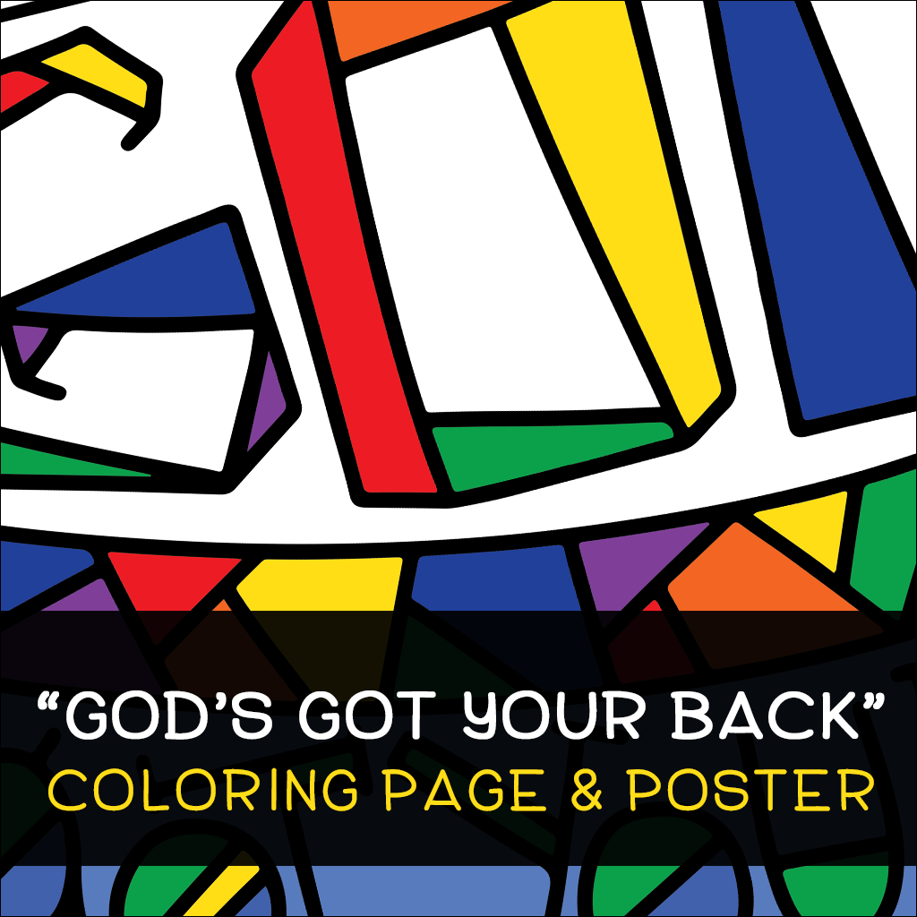 God's Got Your Back Coloring Page and Poster