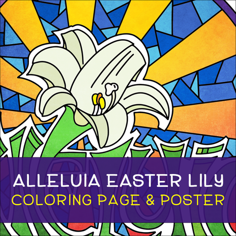 Alleluia Easter Lily Coloring Page & Poster
