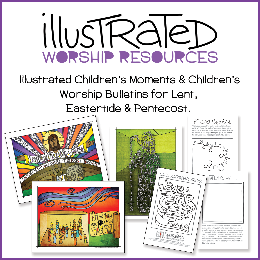 Illustrated Children's Moments and Bulletins for Lent, Easter, and Pentecost