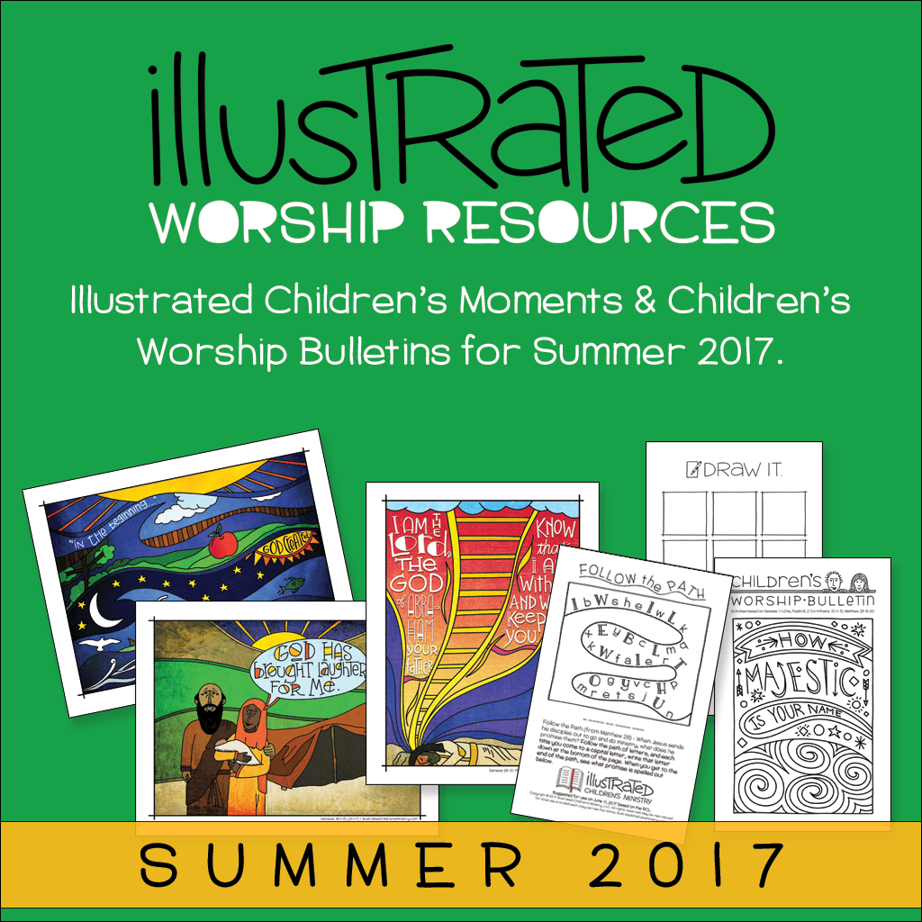 Children's moments and worship bulletins - Summer 2017