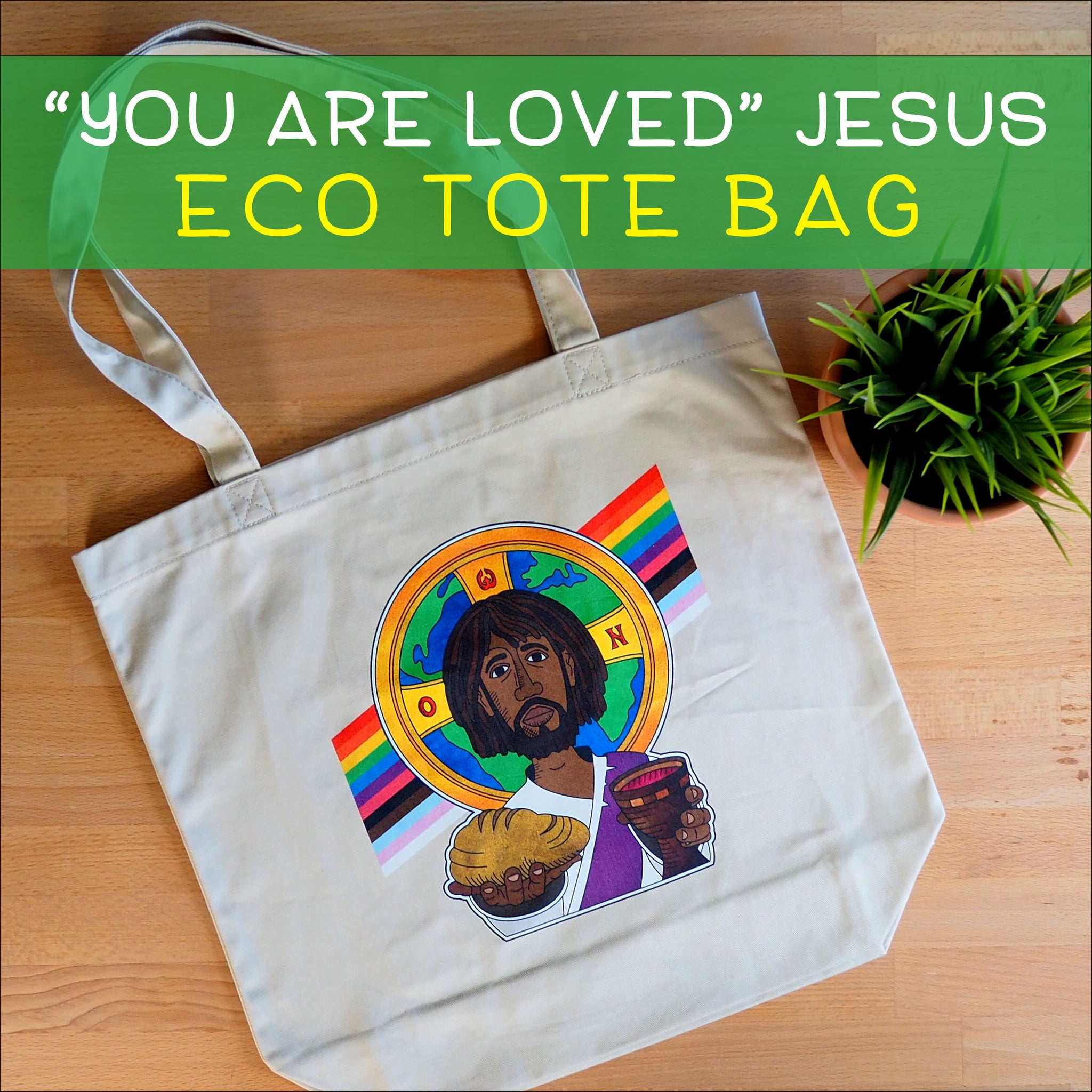 """You Are Loved"" Jesus Eco Tote Bag"