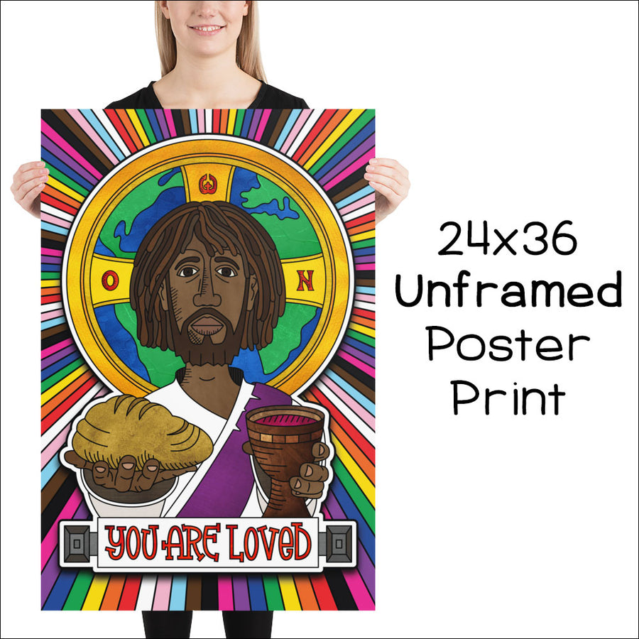 """You Are Loved"" Jesus Poster Print"