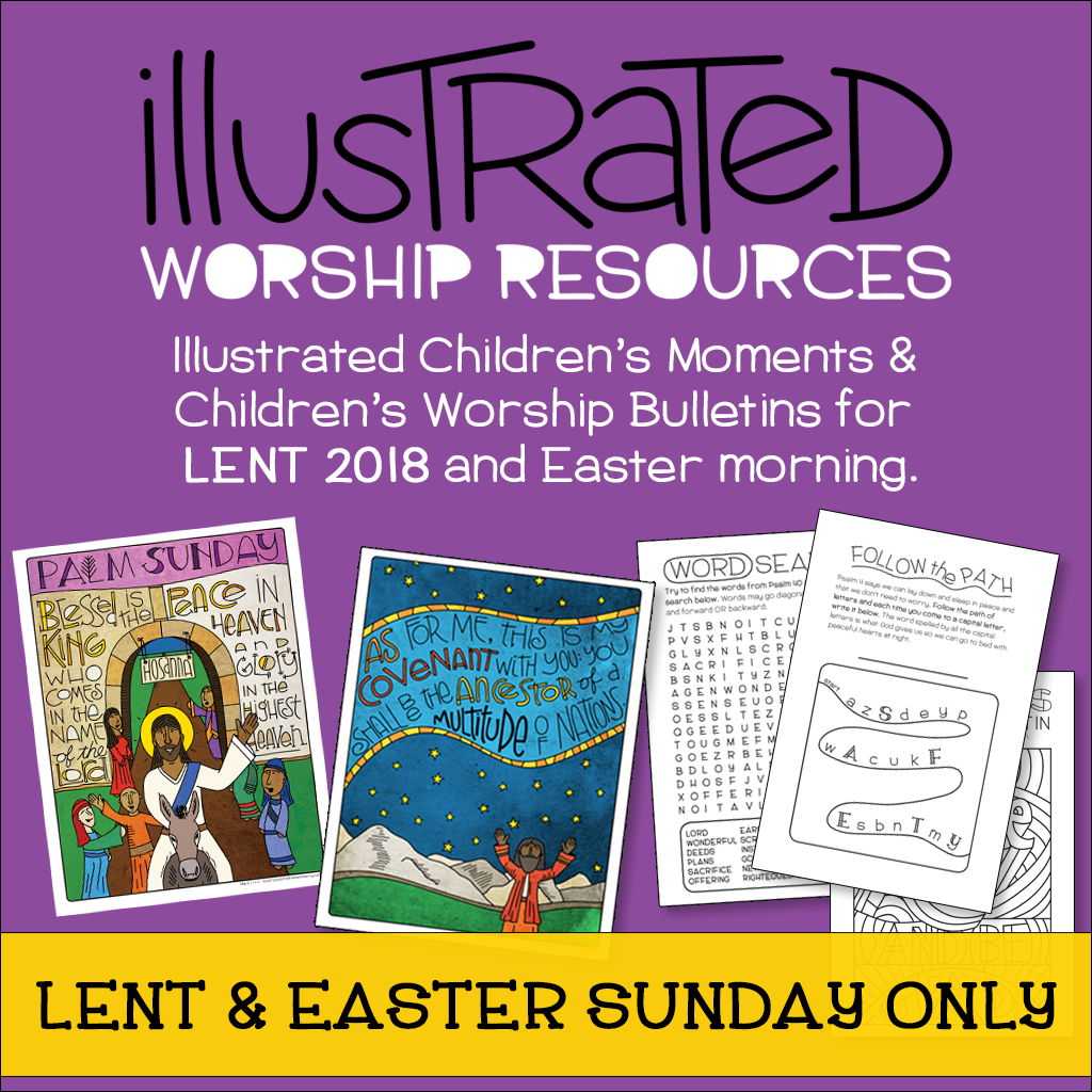 Illustrated children's moments and bulletins for Lent and Easter