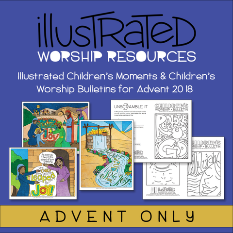 Illustrated Worship Resources: Advent 2018