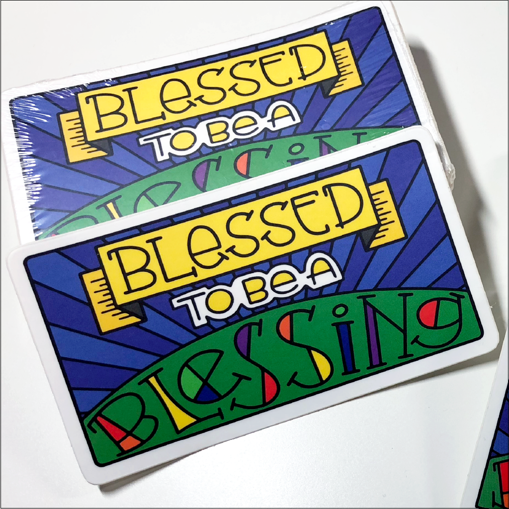Blessed to be a Blessing Stickers