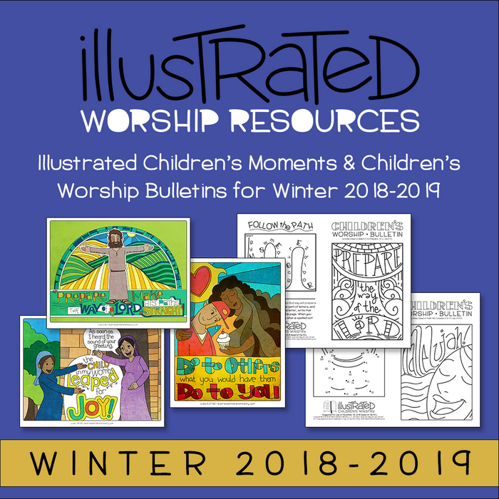Children's Moments and Worship Bulletins - Winter 2018-19