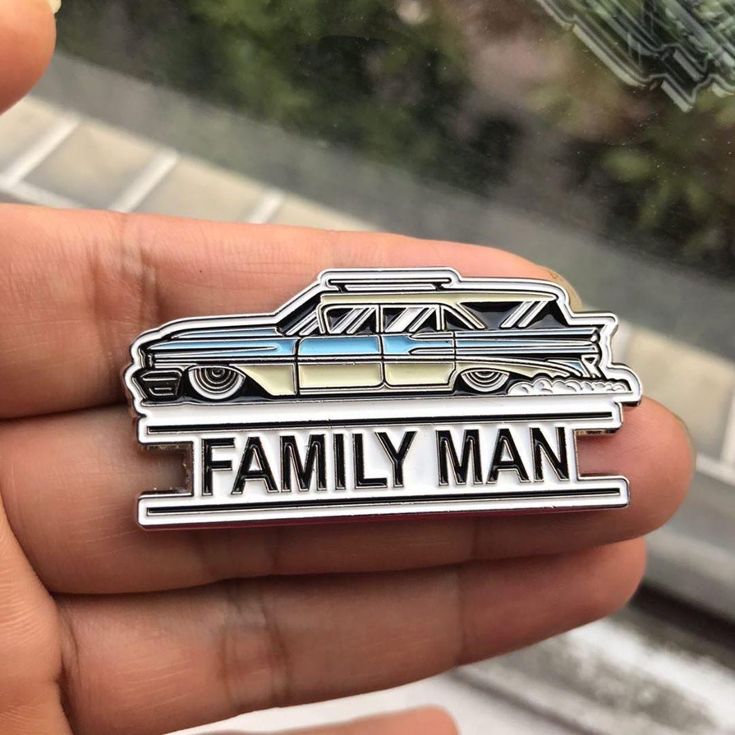 FAMILY MAN limited edition pin