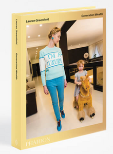 LAUREN GREENFIELD: GENERATION WEALTH (SIGNED EDITION)