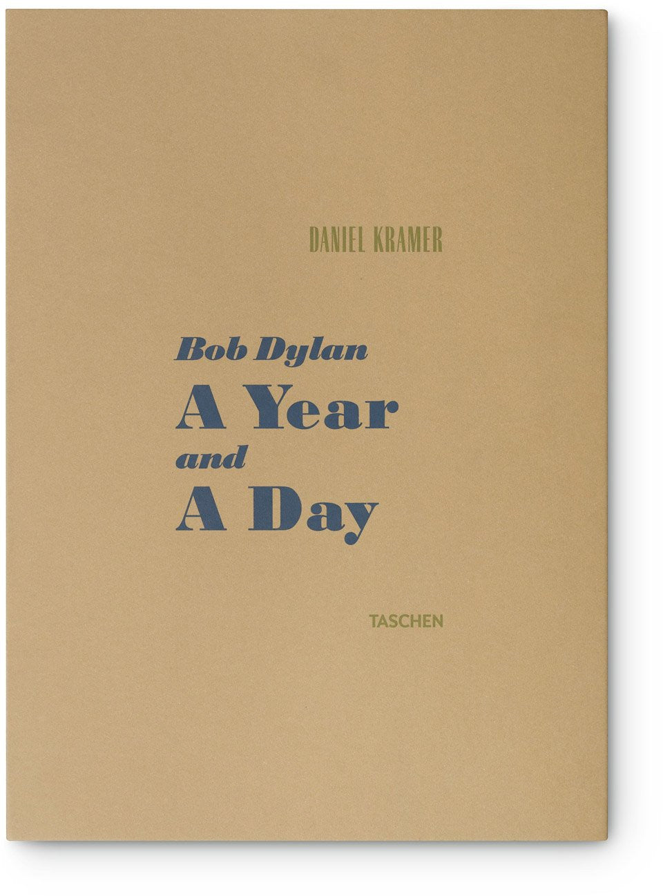 Daniel Kramer: Bob Dylan - A Year and a Day