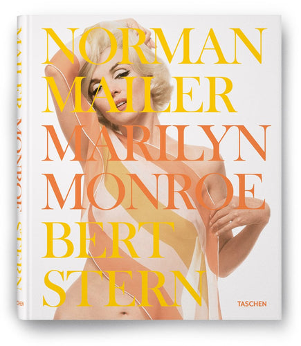 Norman Mailer and Bert Stern: Marilyn Monroe