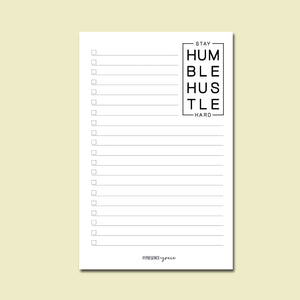 Stay Humble Hustle Hard Notepad II