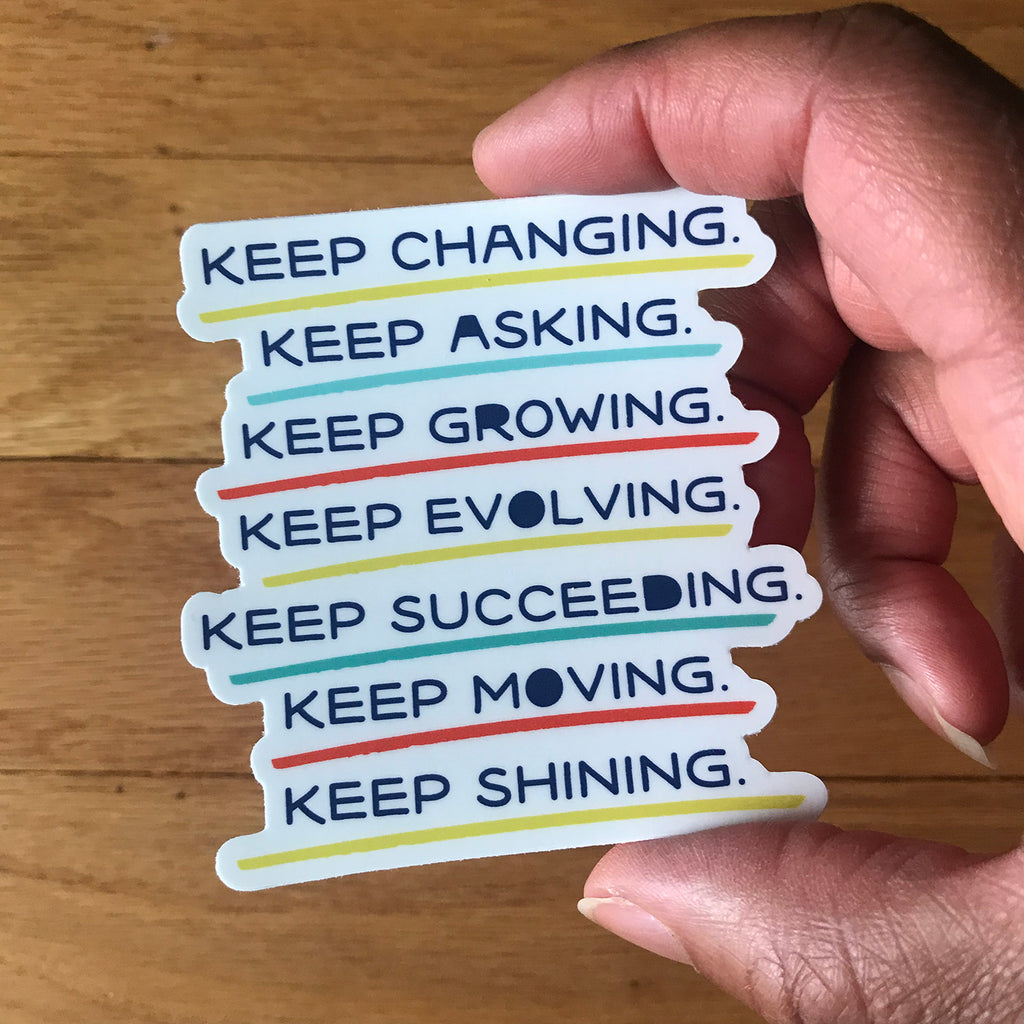 Keep Shining Sticker