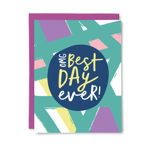 OMG! Best Day Ever Card