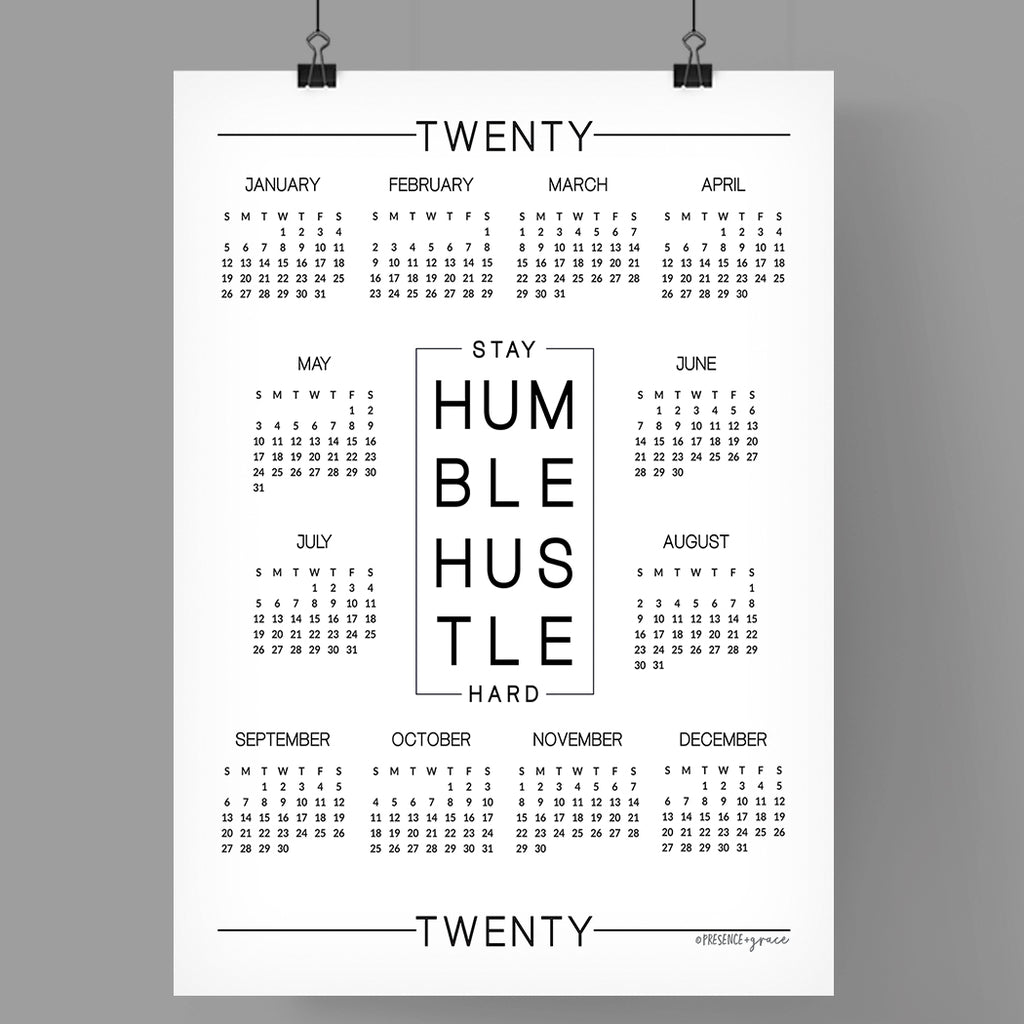 "Stay Humble Hustle Hard 2020 Calendar | 11"" x 14"""