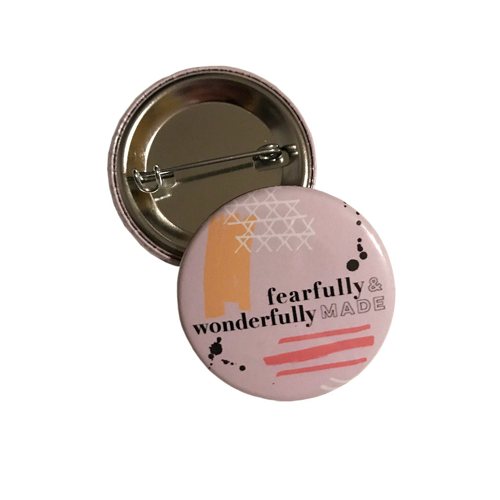 Fearfully & Wonderfully Made II Button
