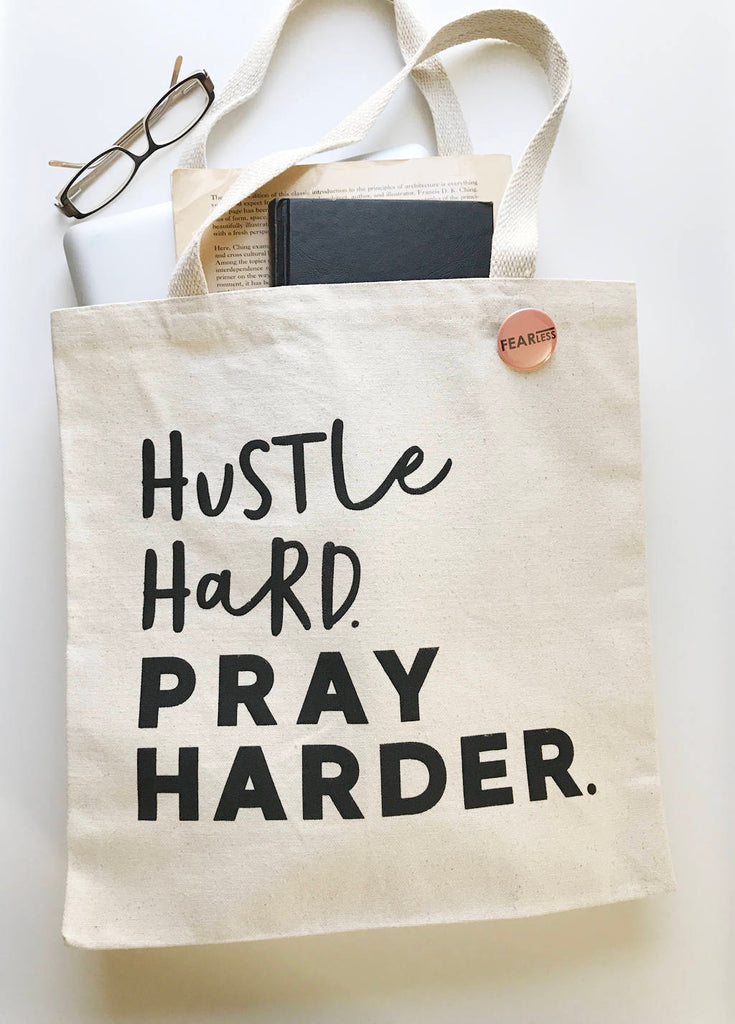 Hustle Hard Pray Harder Tote Bag