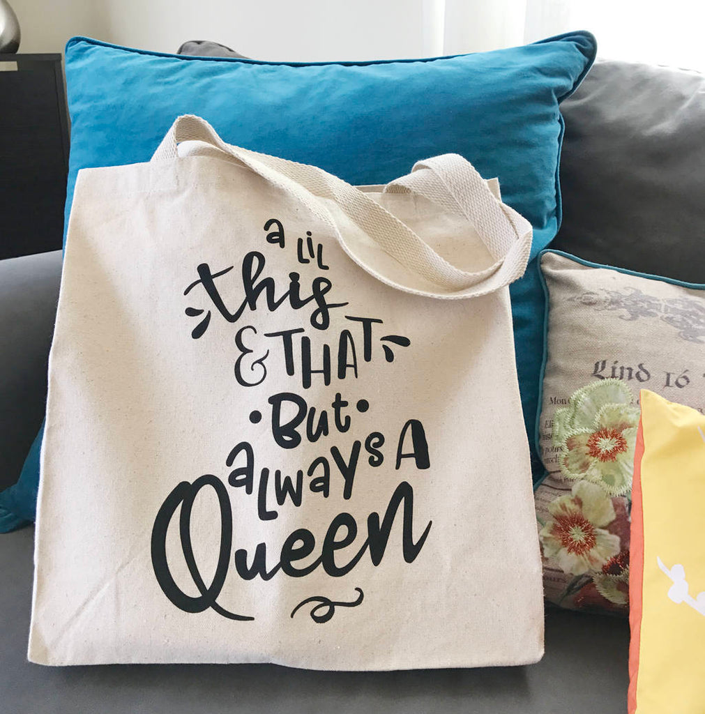 Always A Queen Tote Bag