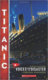 TITANIC :VOICES FROM THE DISASTER