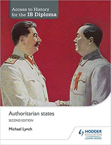 Access to History for the IB Diploma: Authoritarian states Second