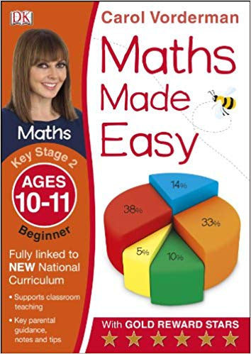Maths Made Easy Ages 10-11 Key Stage 2 Beginner: Ages 10-11, Key Stage 2 beginner