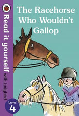 Read It Yourself: The Racehorse Who Wouldn't Gallop