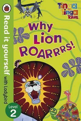 Read it Yourself: Tinga Tinga Tales - Why Lion Roars