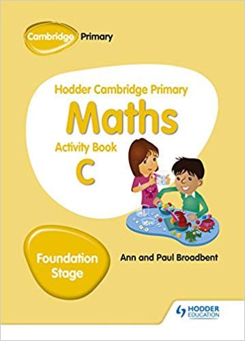 Hodder Cambridge Primary Maths Activity Book C Foundation Stage