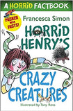 Horrid Henry's Crazy Creatures