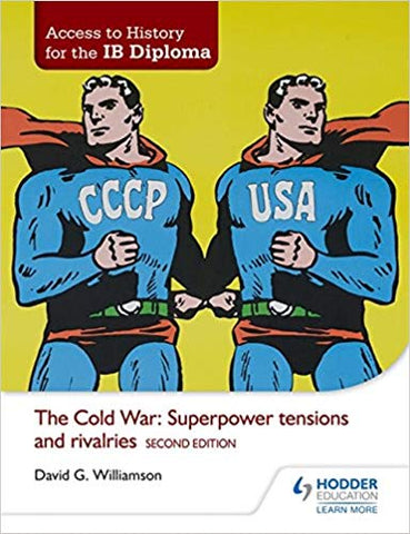 Access to History for the IB Diploma: The Cold War: Superpower te