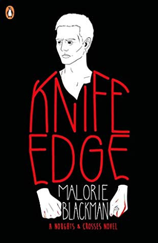 Knife Edge: (Noughts and Crosses #2)