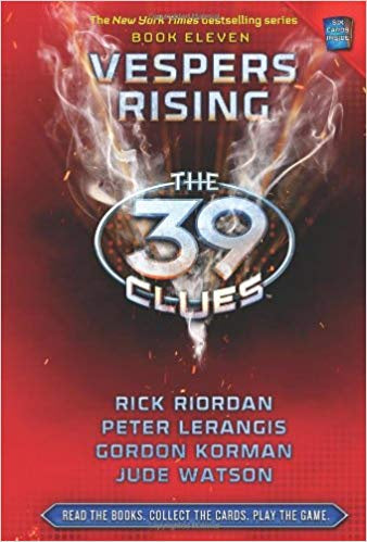 VESPERS RISING: ( The 39 Clues: Book 11)