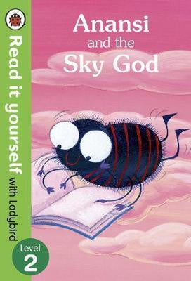 Read it Yourself: Anansi and the Sky God
