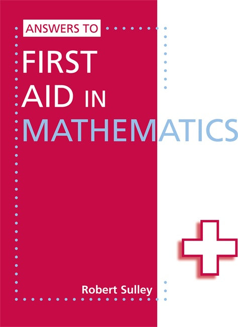 First Aid in Maths Answer Book