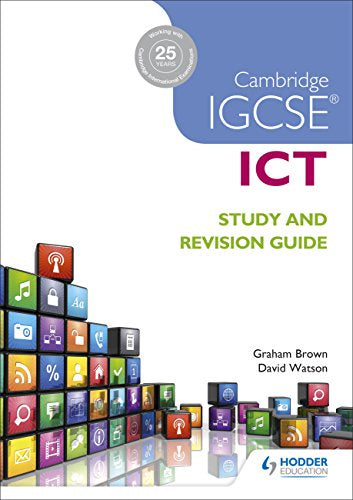 Cambridge IGCSE ICT Study & Revision Guide