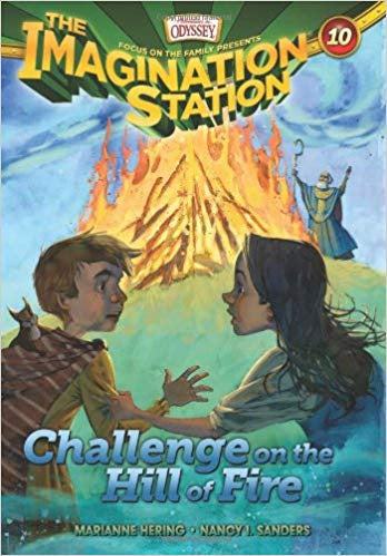 Imagination Station: Challenge on the Hill of Fire #10