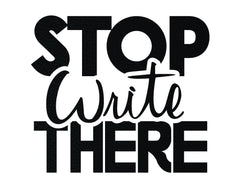 Stop Write There