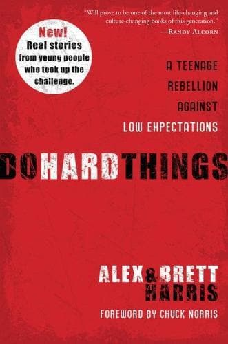 Do Hard Things: A Teenage Rebellion Against Low Expectations - Books - Harris, Alex & Bret - Forerunner Bookstore Online Store
