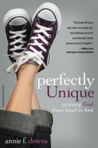 Perfectly Unique: Praising God From Head To Foot - Books - Downs, Annie F - Forerunner Bookstore Online Store