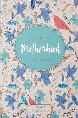 80 Tips On Motherhood - Books - Stubbs, Karen - Forerunner Bookstore Online Store