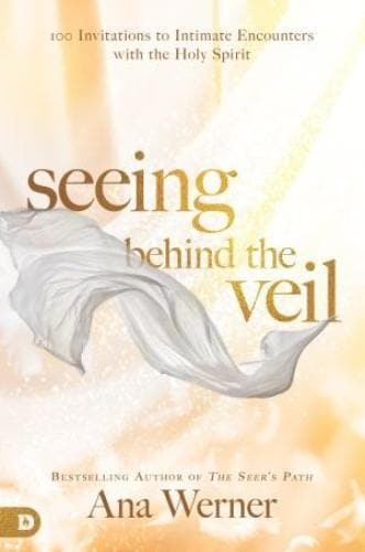 Seeing Behind The Veil - Books - Werner, Ana - Forerunner Bookstore Online Store