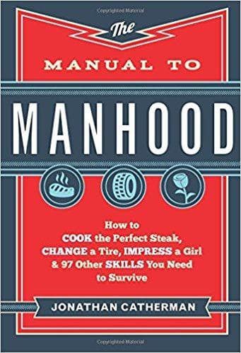 The Manual To Manhood - Books - Catherman, Jonathan - Forerunner Bookstore Online Store