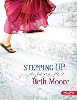 Stepping Up Member Book A Journey Through The Psalms Of Ascent