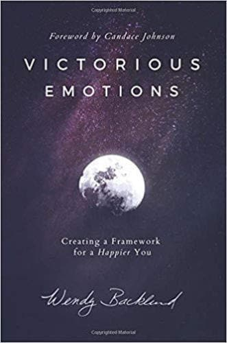 Victorious Emotions: Creating a Framework for a Happier You - Books - Backland, Wendy - Forerunner Bookstore Online Store
