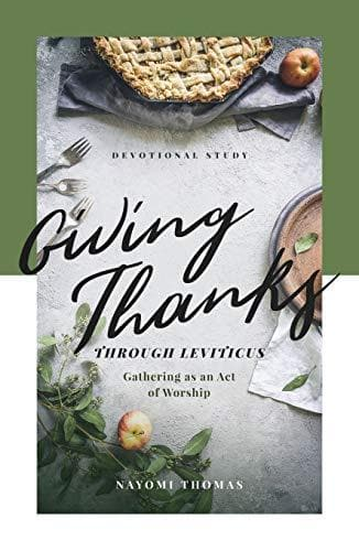 Giving Thanks Through Leviticus: Gathering as an Act of Worship