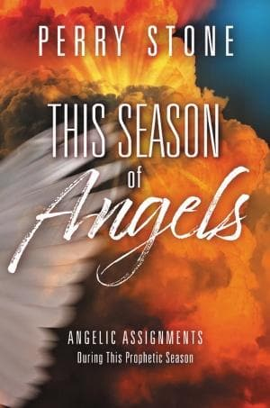 This Season Of Angels: Angelic Assignments During This Prophetic Season - Books - Stone, Perry - Forerunner Bookstore Online Store