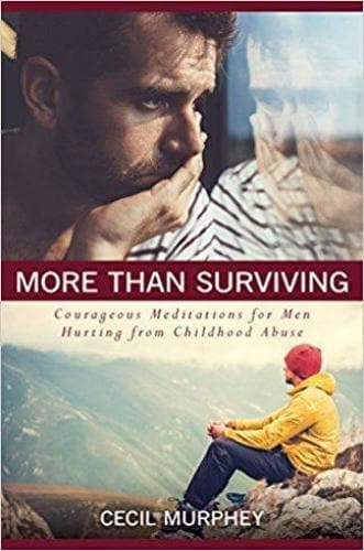 More Than Surviving Courageous: Meditations For Men Hurting From Childhood Abuse - Books - Murphey, Cecil - Forerunner Bookstore Online Store