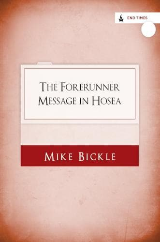 The Forerunner Message in Hosea